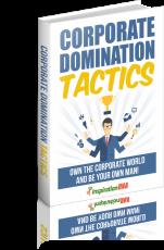 Corporate Domination Tactics. (MRR)