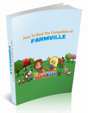 How-To-Beat-The-Competition-At-Farmville. (PLR)