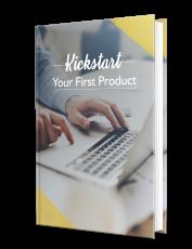 Kickstart Your First Product. (Englische PLR)