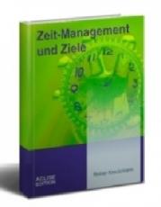 Zeit Management und Ziele.