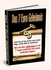 Das 7 Euro Geheimnis. (MRR)