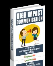 High Impact Communication. (MRR)