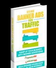 Using Banner Ads for Traffic. (MRR)