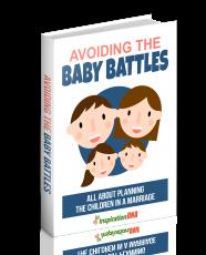 Avoiding The Baby Battles. (MRR)