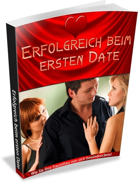 erfolgreich beim ersten date ebook mega shop. Black Bedroom Furniture Sets. Home Design Ideas