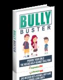 Bully Buster. (MRR)