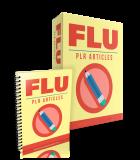 FLU PLR Articles. (PLR)