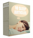 10 Sleep Articles  (PLR)