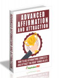 Advanced Affirmation and Attraction. (PLR)
