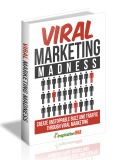 Viral Marketing Madness. (PLR)