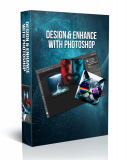 Design & Enhance With Photoshop.