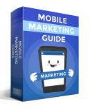 Mobile Marketing Guide. (PLR)