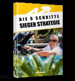 Die 6 Schritte Sieger Strategie. (Empfehlung)
