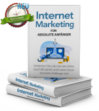 Internet Marketing für absolute anfänger. (PLR+Bonus)