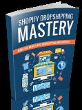 Shopify Dropshiping Mastery. (PLR)