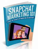 SnapChat Marketing 101. (PLR)