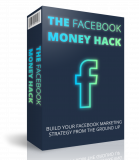 The Facebook Money Hack. (PLR)