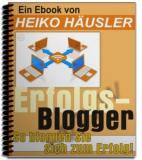 Erfolgsblogger: So bloggen Sie sich zum Erfolg.