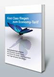 First-Class fliegen zum Economy-Tarif.