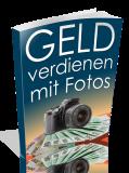 Geld verdienen mit Fotos.