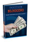 Insider Blogging. (PLR)