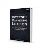 Internet Marketing Lexikon. (PLR)