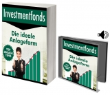 Investmentfonds - Die ideale Anlageform.