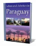 Leben und arbeiten in Paraguay.