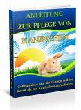 Anleitung zur Pflege von Kaninchen.
