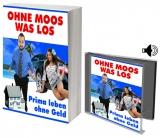 Ohne Moos was los.