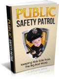 Public Safety Patrol. (MRR)