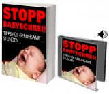Stopp Babyschrei! Tipps für geruhsame Stunden.