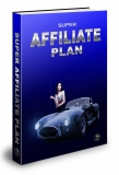 Super-Affiliate-Plan 2. (PLR)