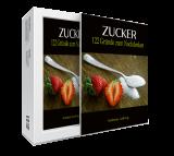 Zucker - 122 Gründe zum Nachdenken. (PLR)