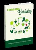 Evergreen Gardening. (Englische PLR)