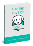 For The Love Of Dogs. (Englische PLR)