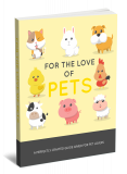 For The Love Of Pets. (Englische PLR)