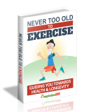 Never Too Old To Exercise. (MRR)