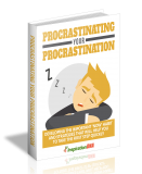 Procrastinating Your Procrastination. (MRR)