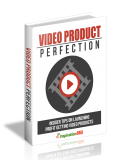 Video Product Perfection. (MRR)