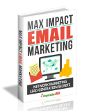 Max Impact Email Marketing. (MRR)