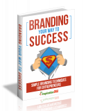 Branding Your Way To Success. (MRR)