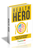 Health Hero. (MRR)