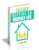 Mission Organization A Simple Guide To Keeping An Orderly Life. (MRR)