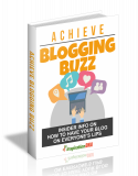 Achieve Blogging Buzz. (MRR)