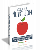 Addiction to Nutrition. (MRR)