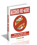 Alcohol No More. (MRR)