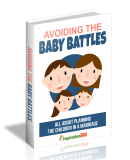 Avoiding The Baby Battles. (MRR)